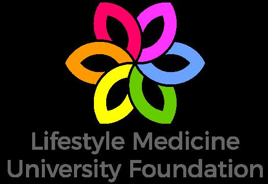 Lifestyle Medicine University Foundation Non-Profit