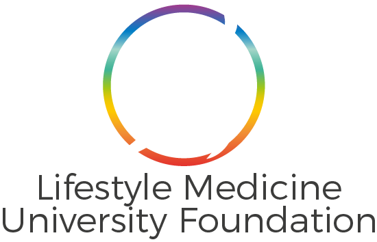 Lifestyle Medicine University Foundation Non-Profit